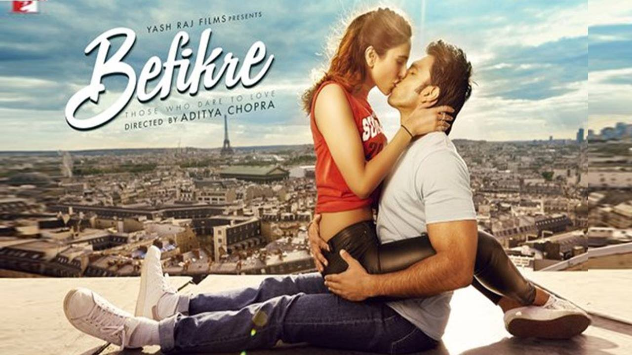 BEFIKRE: An old school, Aditya Chopra, presents new Bollywood's aroma.