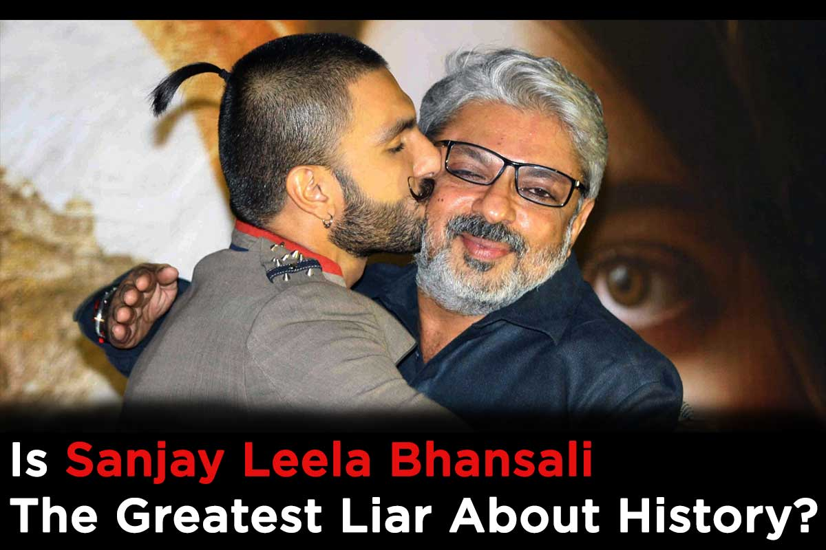 Can You beat Sanjay Leela Bhansali as the Greatest Liar About History?
